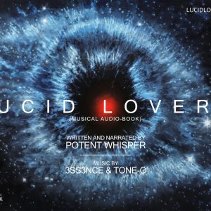 Potent Whisper – Lucid Lovers (Musical Audio-Book)